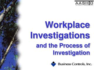 Workplace Investigations and the Process of Investigation