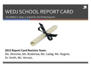 WEDJ SCHOOL REPORT CARD