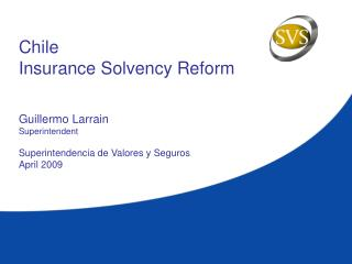 Chile Insurance Solvency Reform