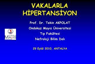 VAKALARLA HİPERTANSİYON