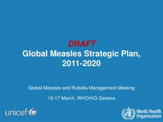 DRAFT Global Measles Strategic Plan, 2011-2020