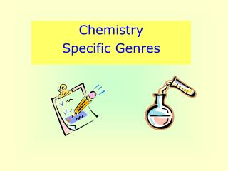 Chemistry  Specific Genres