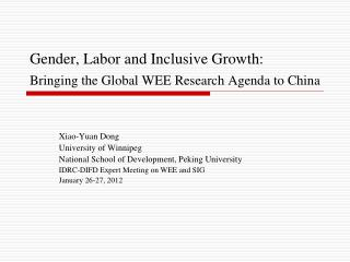 Gender, Labor and Inclusive Growth:  Bringing the Global WEE Research Agenda to China