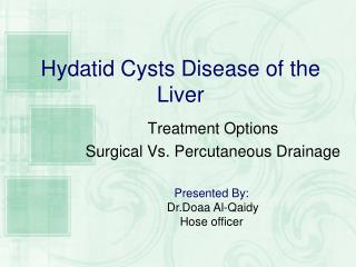 Hydatid Cysts Disease of the Liver