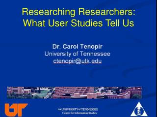 Researching Researchers:  What User Studies Tell Us