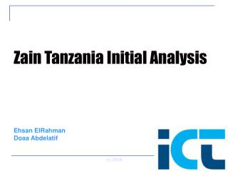 Zain Tanzania Initial Analysis