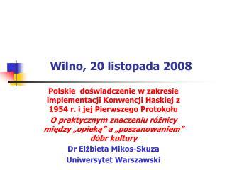 Wilno, 20 listopada 2008