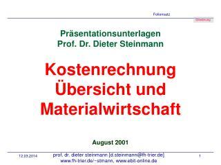 Pr sentationsunterlagen Prof. Dr. Dieter Steinmann  Kostenrechnung  bersicht und Materialwirtschaft