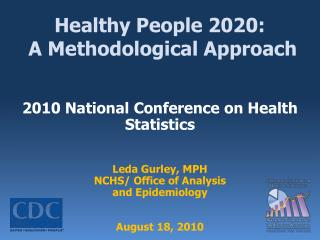 Healthy People 2020:  A Methodological Approach