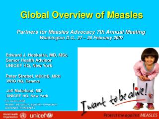 Edward J. Hoekstra, MD, MSc     Senior Health Advisor     UNICEF HQ, New York