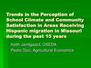 Keith Jamtgaard, OSEDA Pedro Dozi, Agricultural Economics