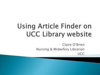 Using Article Finder on UCC Library website