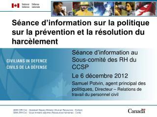 Séance d'information sur la politique sur la prévention et la résolution du harcèlement