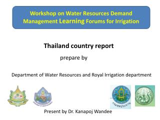 Workshop on Water Resources Demand Management  Learning  Forums for Irrigation