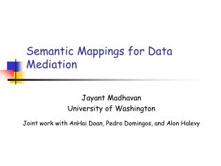 Semantic Mappings for Data Mediation