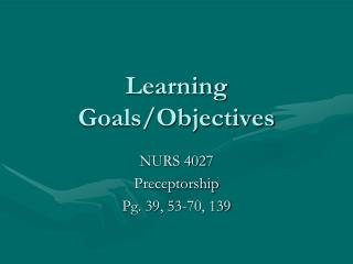 Learning Goals/Objectives