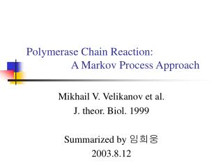 Polymerase Chain Reaction: A Markov Process Approach