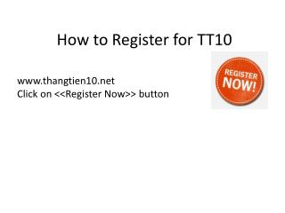 How to Register for TT10