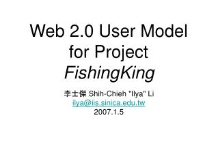 Web 2.0 User Model for Project  FishingKing