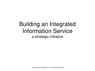 Building an Integrated Information Service a strategic initiative