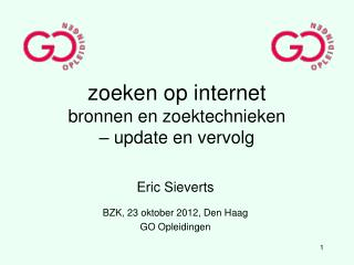 zoeken op internet bronnen en zoektechnieken  – update en vervolg