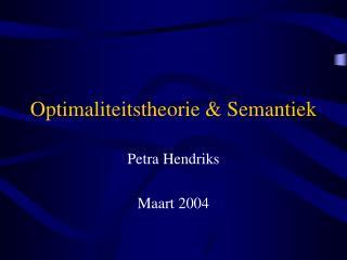 Optimaliteitstheorie & Semantiek