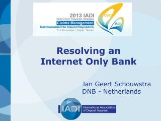 Resolving an  Internet Only Bank