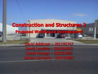 Construction and Structures 2 Proposed Warehouse Development