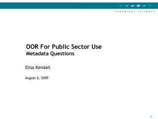 OOR For Public Sector Use Metadata Questions
