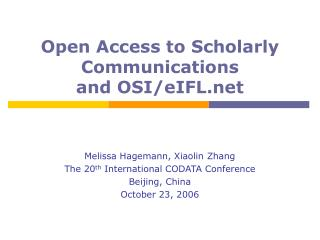 Open Access to Scholarly Communications and OSI/eIFL