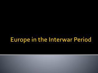 Europe in the Interwar Period