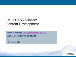 UK LOCKSS Alliance: Content Development