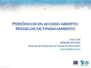 Periódicos en acceso abierto:  Modelos de financiamiento