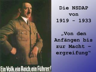 Die NSDAP von 1919 - 1933