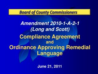 Amendment 2010-1-A-2-1  (Long and Scott) Compliance Agreement  and