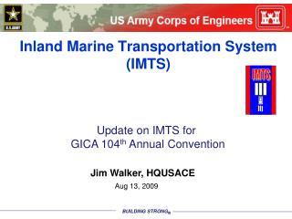 Inland Marine Transportation System  IMTS