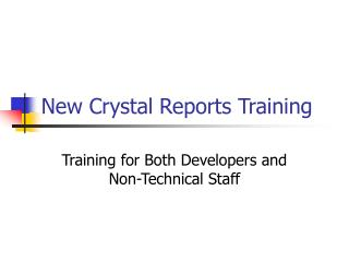 New Crystal Reports Training