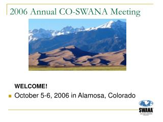 2006 Annual CO-SWANA Meeting
