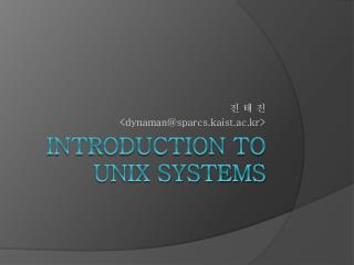 Introduction to Unix Systems