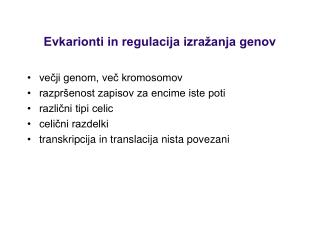 Evkarionti in regulacija izra�anja genov