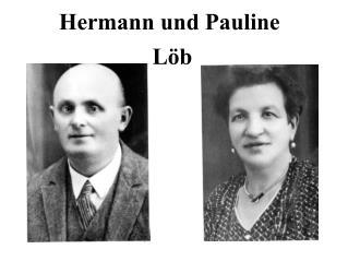 Hermann und Pauline   Löb