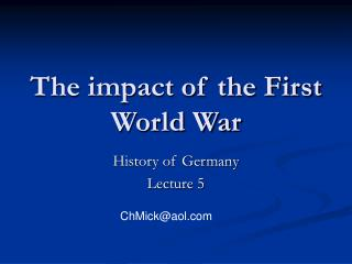 The impact of the First World War