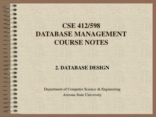 CSE 412/598 DATABASE MANAGEMENT COURSE NOTES