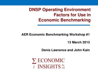 DNSP Operating Environment  Factors for Use in  Economic Benchmarking
