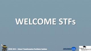 WELCOME STFs