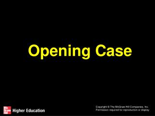 Opening Case