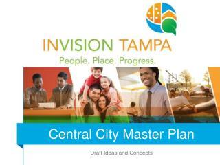 Central City Master Plan