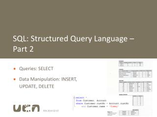 SQL: Structured Query Language � Part 2