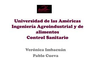 Universidad de las Américas Ingeniería Agroindustrial y de alimentos Control Sanitario