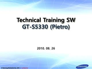 Technical Training SW GT-S5330 (Pietro)